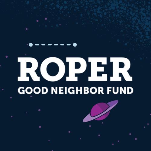 Roper Good Neighbor Fund Project
